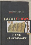 Fatal Flaws by Hank Hanegraff